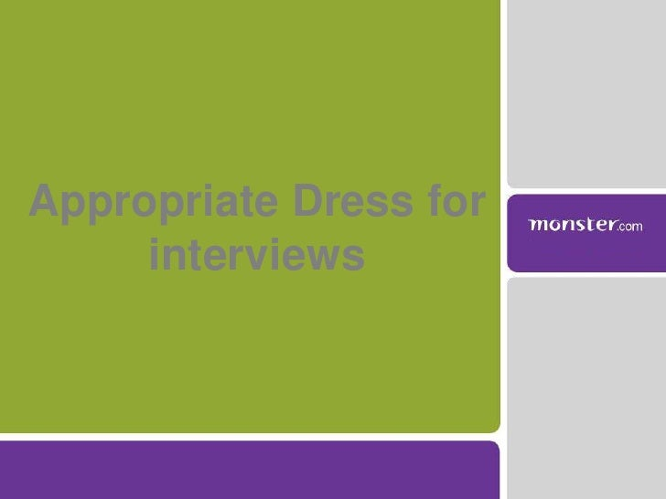 Appropriate Dress for interviews<br />