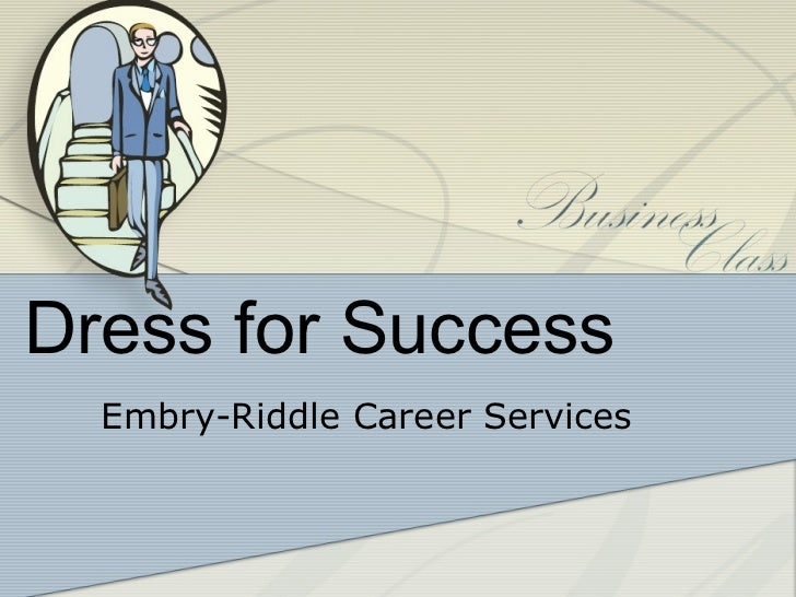 Dress for Success  Embry-Riddle Career Services