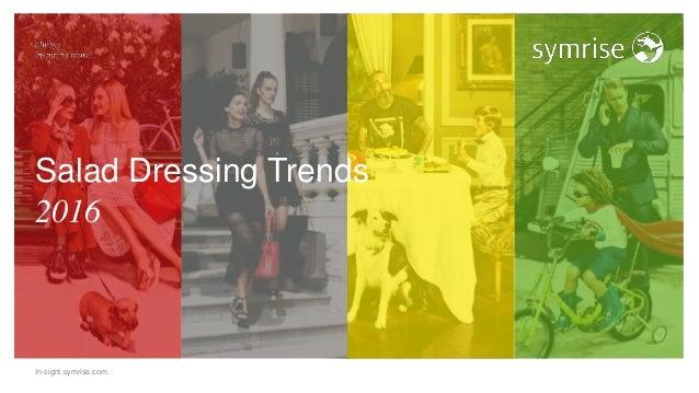 In-sight.symrise.com Salad Dressing Trends 2016