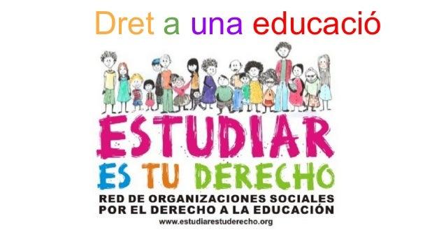 Dret a una educació