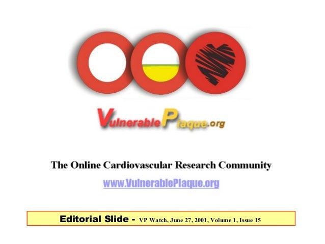 Editorial Slide - VP Watch, June 27, 2001, Volume 1, Issue 15