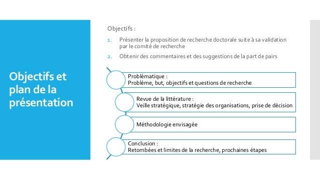 Objectifs et plan de la présentation Problématique : Problème, but, objectifs et questions de recherche Revue de la littér...