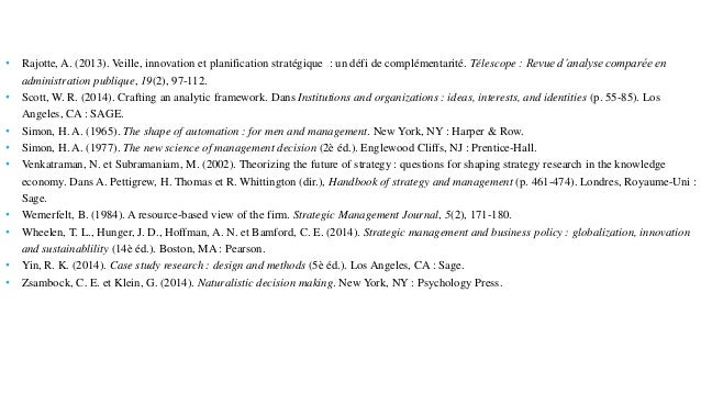 • Rajotte, A. (2013). Veille, innovation et planification stratégique : un défi de complémentarité. Télescope : Revue d'an...