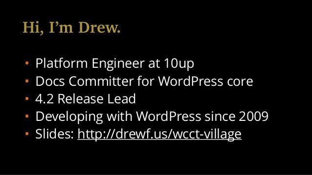 It Takes a Village to Make WordPress Slide 2