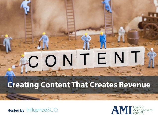 Creating Content That Creates Revenue Hosted by