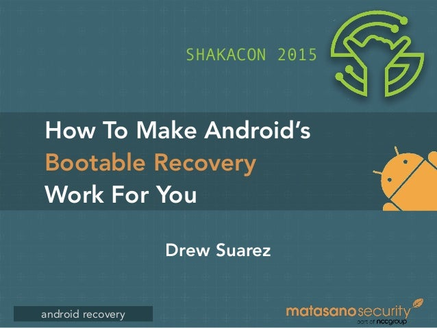 How to Make Android's Bootable Recovery Work For You by Drew