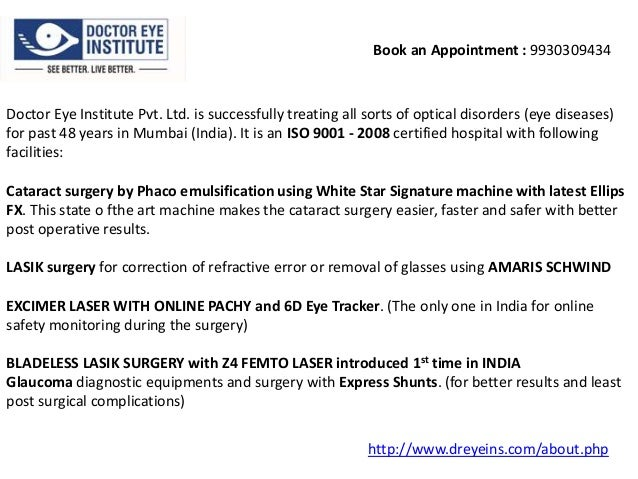 Book an Appointment : 9930309434  Doctor Eye Institute Pvt. Ltd. is successfully treating all sorts of optical disorders (...