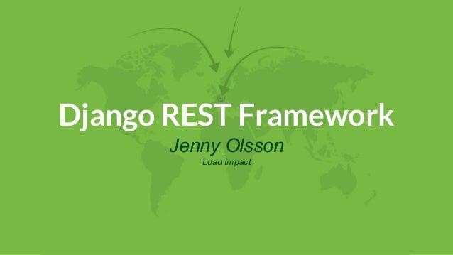 Django REST Framework Jenny Olsson Load Impact