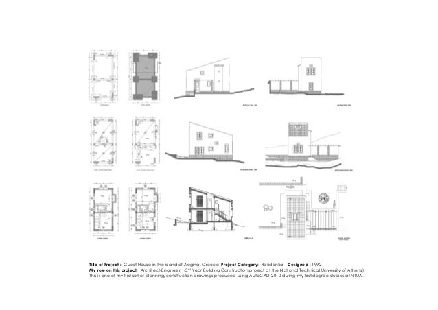 Title of Project : Guest House in the island of Aegina, Greece Project Category: Residential Designed : 1992 My role on th...