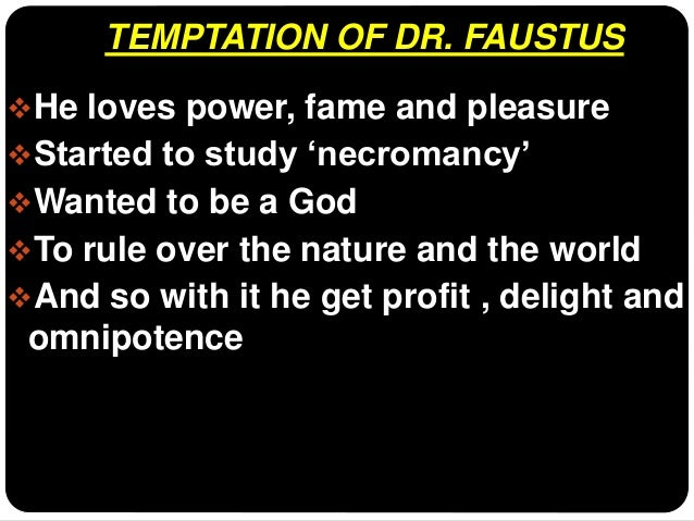 dr faustus as a tragic hero  supreme significant character 5 temptation of dr faustus