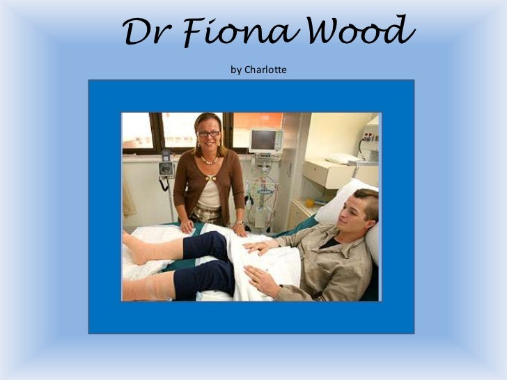 Dr Fiona Wood by Charlotte<br />