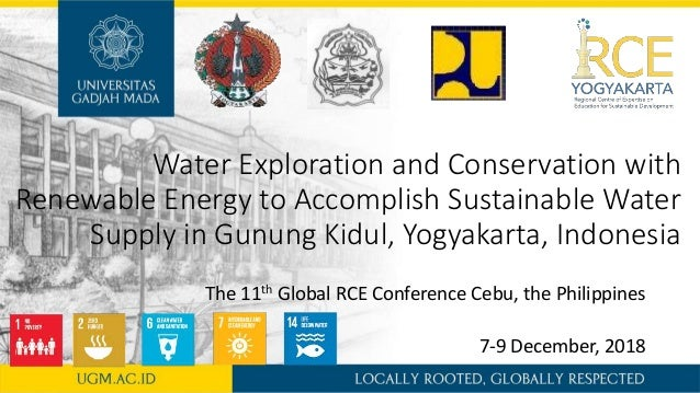 Water Exploration and Conservation with Renewable Energy to Accomplish Sustainable Water Supply in Gunung Kidul, Yogyakart...
