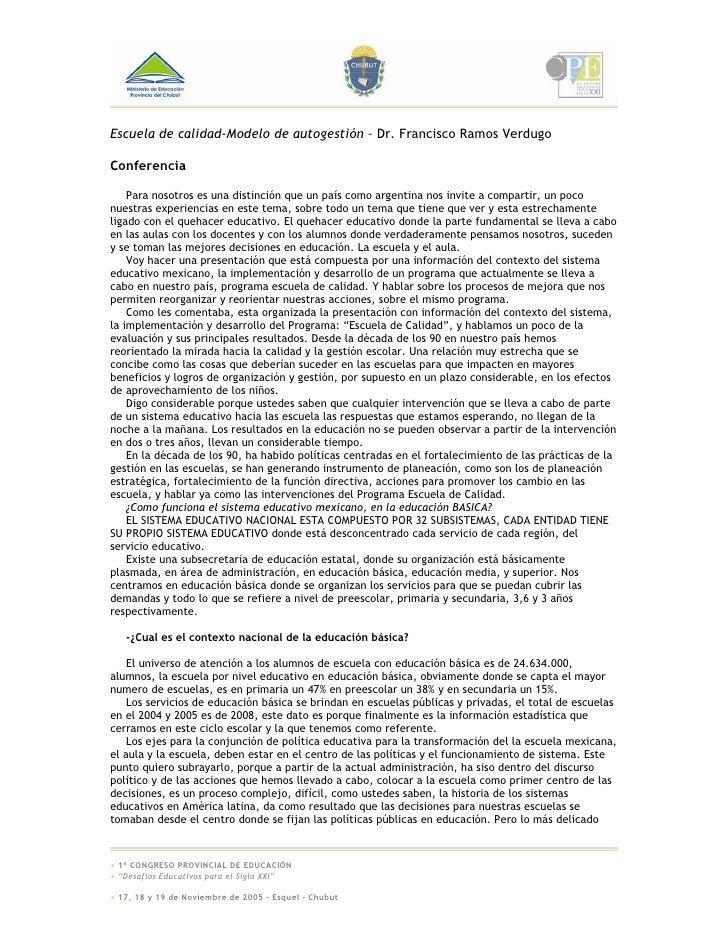 Escuela de calidad-Modelo de autogestión – Dr. Francisco Ramos Verdugo  Conferencia      Para nosotros es una distinción q...