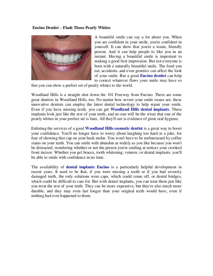 Encino Dentist – Flash Those Pearly Whites<br />020955A beautiful smile can say a lot about you. When you are confident i...