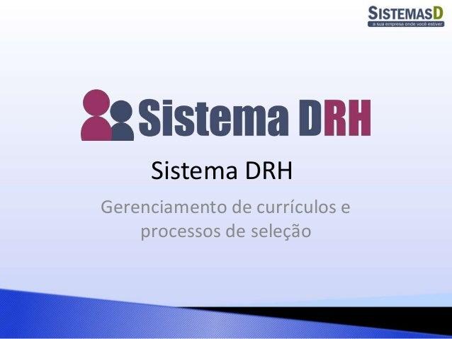 Sistema DRH Gerenciamento de currículos e processos de seleção