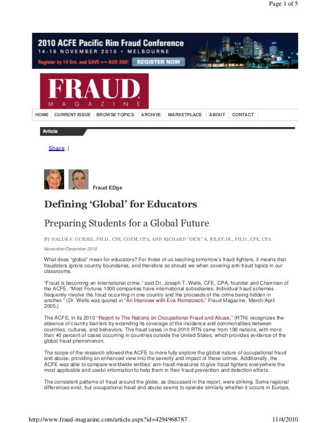 Share | HOME CURRENT ISSUE BROWSE TOPICS ARCHIVE MARKETPLACE ABOUT CONTACT Fraud EDge Defining 'Global' for Educators Prep...
