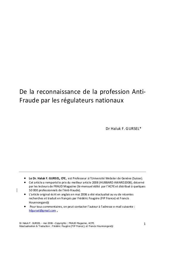 Dr Haluk F. GURSEL - mai 2006 –Copyrights : FRAUD Magazine, ACFE. Réactualisation & Traduction : Frédéric Fougère (FIP Fra...