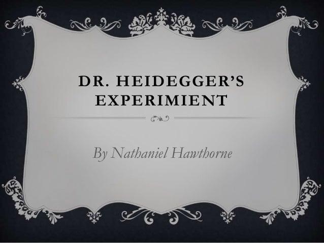 DR. HEIDEGGER'S EXPERIMIENT By Nathaniel Hawthorne