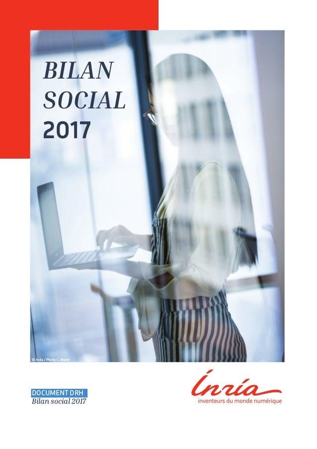 Bilan social 2017 © Inria / Photo C. Morel Document DRH Bilan social 2017