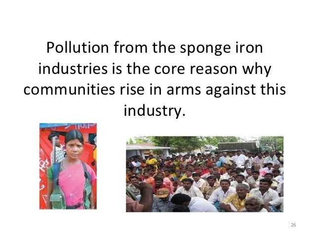 pollution in the sponge iron industry Characterization of dolochar wastes generated by the towards the enhancement of environmental pollution generated by the sponge iron industry.