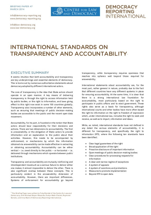 EXECUTIVE SUMMARY It seems intuitive that both accountability and transparency are key underpinnings and essential element...