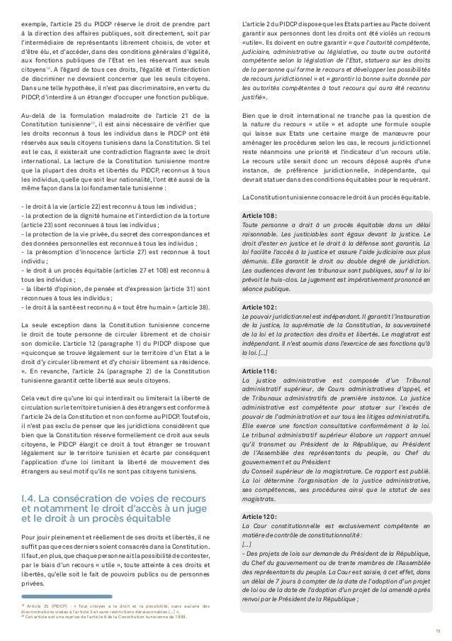 15 19 Article 25 (PIDCP) : « Tout citoyen a le droit et la possibilité, sans aucune des discriminations visées à l'article...