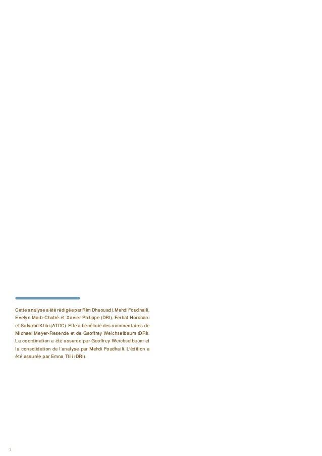 2 CetteanalyseaétérédigéeparRimDhaouadi,MehdiFoudhaili, Evelyn Maib-Chatré et Xavier Philippe (DRI), Ferhat Horchani et Sa...