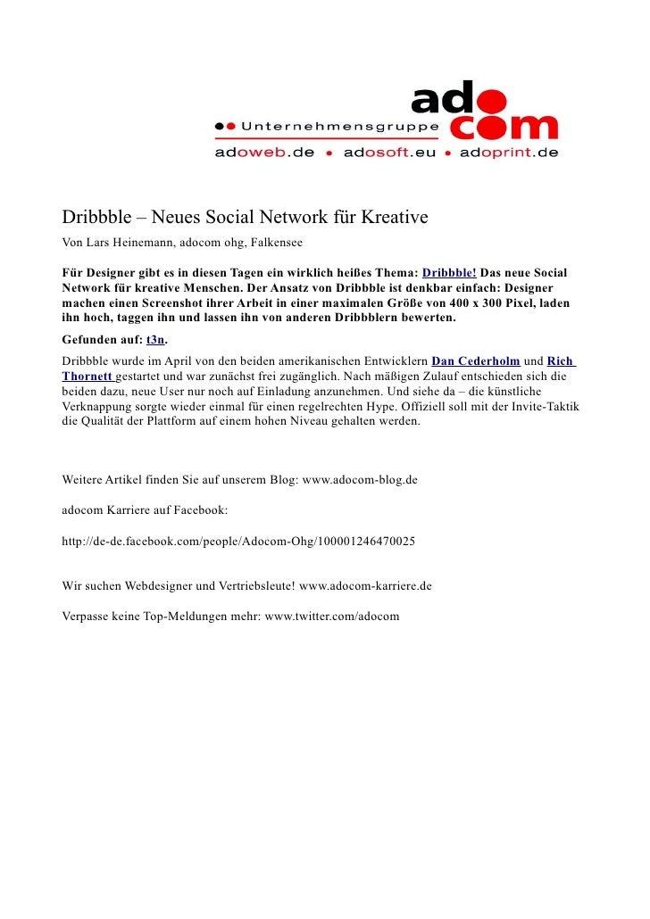 Dribbble – Neues Social Network für Kreative Von Lars Heinemann, adocom ohg, Falkensee  Für Designer gibt es in diesen Tag...