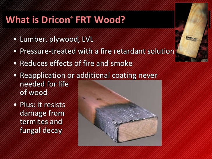 Dricon 174 Frt Wood In A Class By Itself