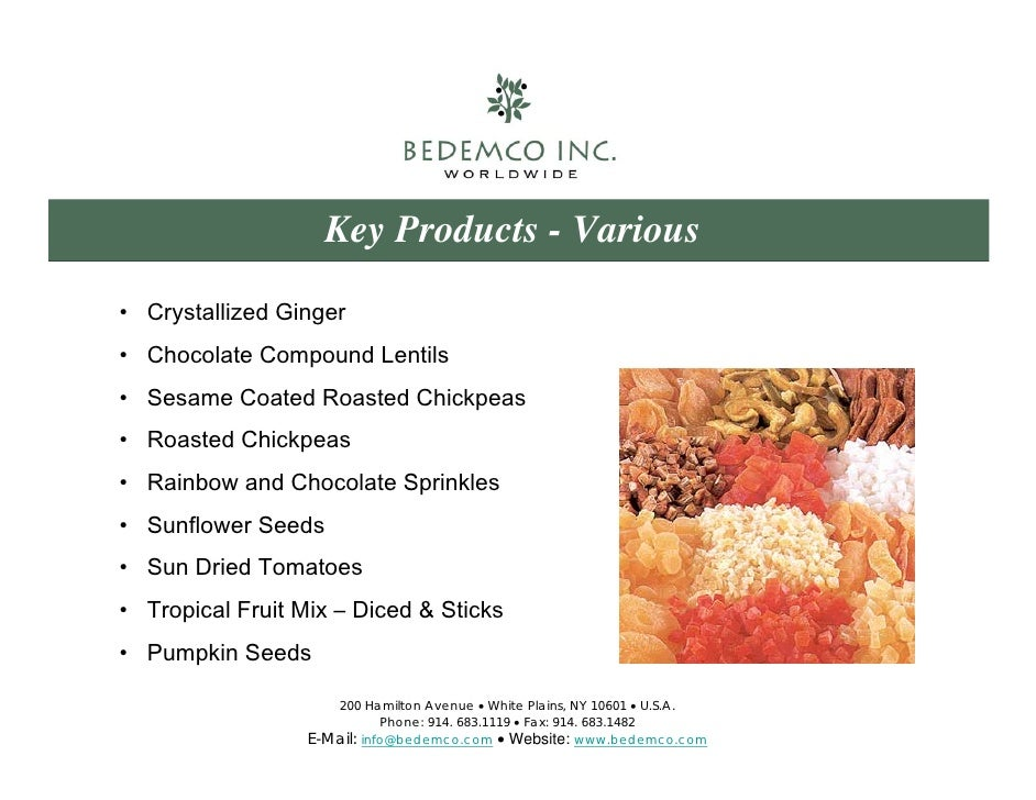 Bedemco Inc  Largest Importer of Dried Fruit & Nuts