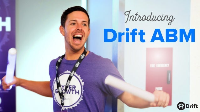Drift ABM Introducing