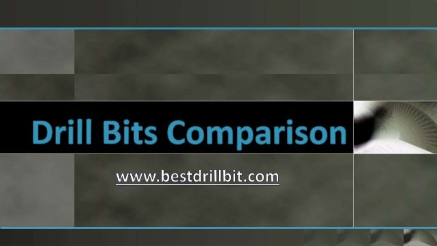 Drill Bits Comparison