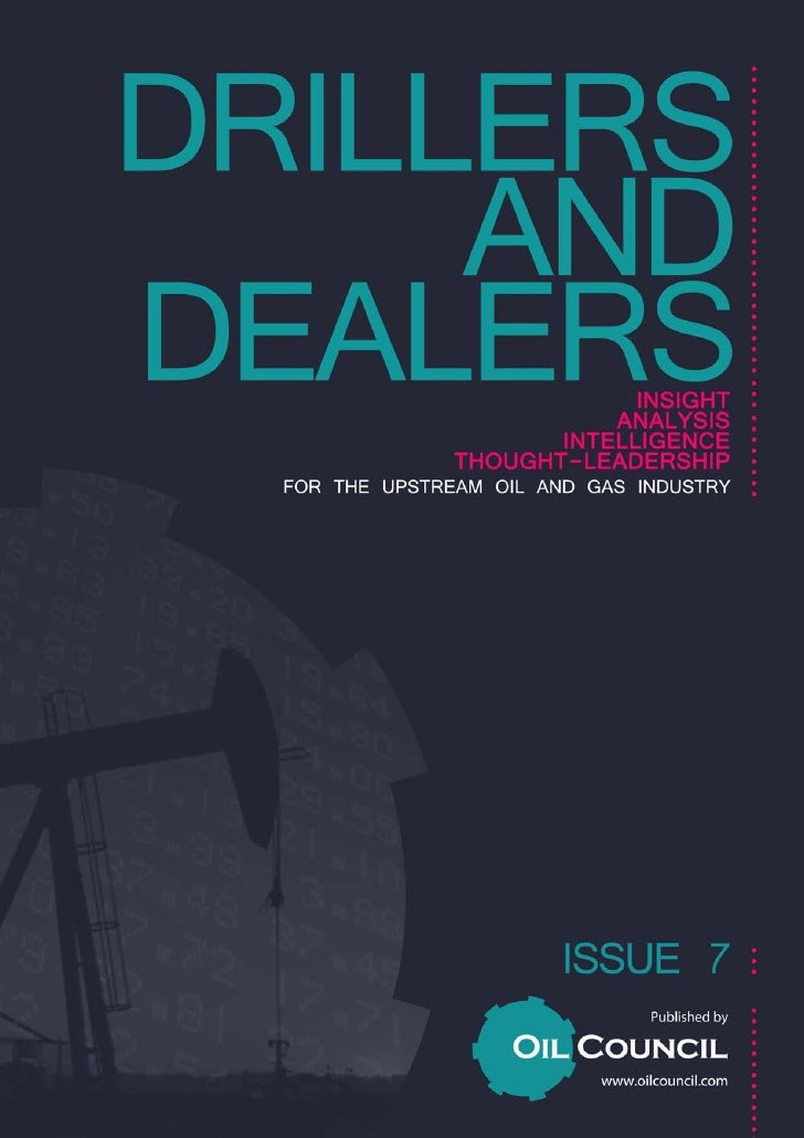 'Drillers and Dealers'                                                 Published by:                                      ...