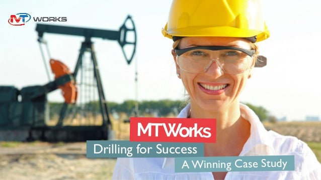 Drilling for Success MTWorks A Winning Case Study