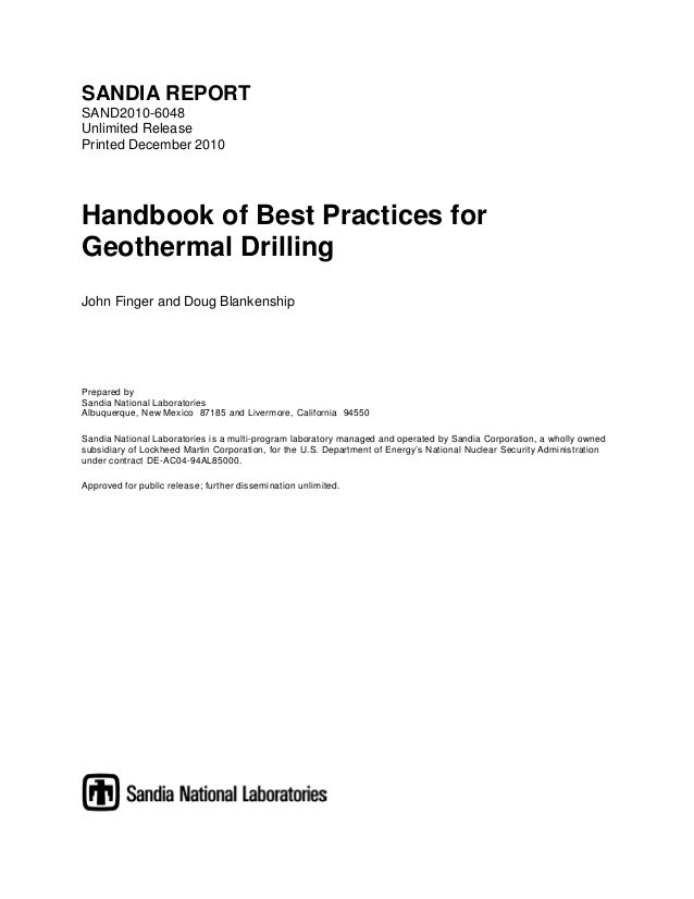SANDIA REPORT SAND2010-6048 Unlimited Release Printed December 2010 Handbook of Best Practices for Geothermal Drilling Joh...