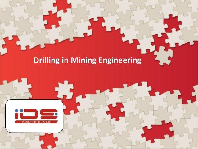 Drilling in Mining Engineering