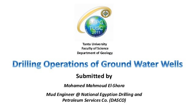Tanta University Faculty of Science Department of Geology Submitted by Mohamed Mahmoud El-Shora Mud Engineer @ National Eg...
