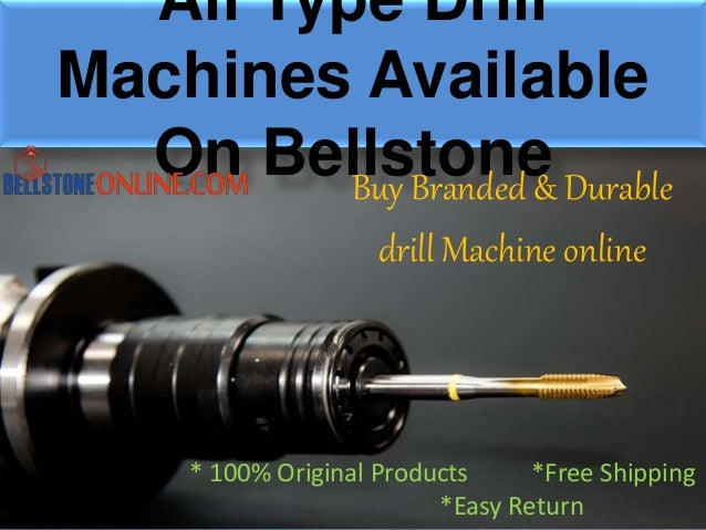 All Type Drill Machines Available On BellstoneBuy Branded & Durable drill Machine online * 100% Original Products *Free Sh...