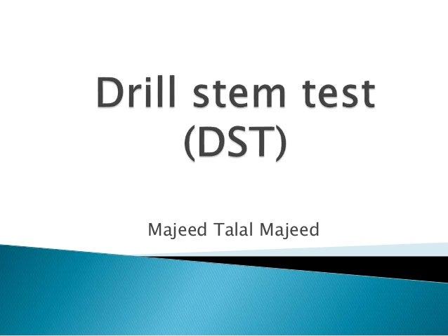 Drill stem test (mtm)