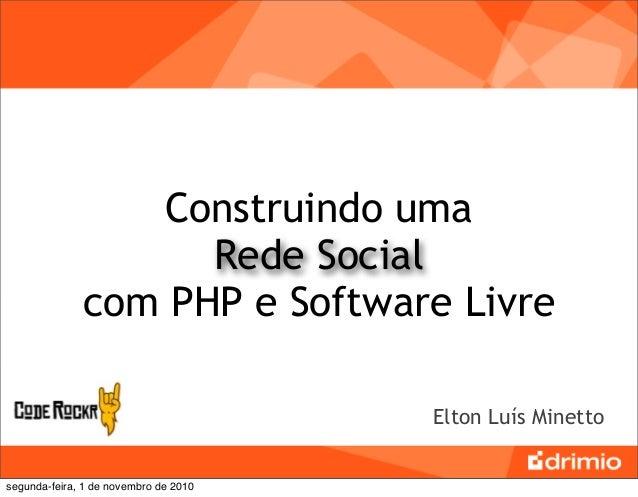 Construindo uma                     Rede Social               com PHP e Software Livre                                    ...
