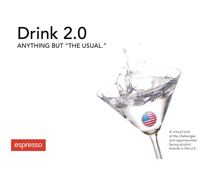 "Drink 2.0 ANYTHING BUT ""THE USUAL.""                                 A critical look                             at the cha..."