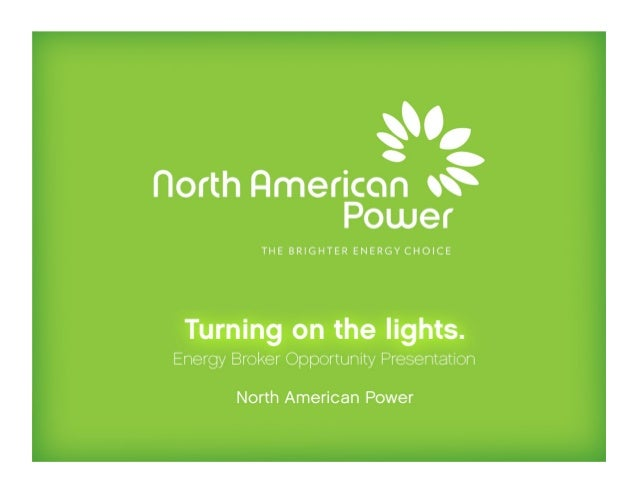 Introduction North American Power helps residents and businesses save money on their electric bill by lowering the rate th...