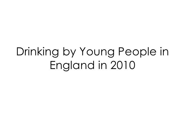 Drinking by Young People in England in 2010