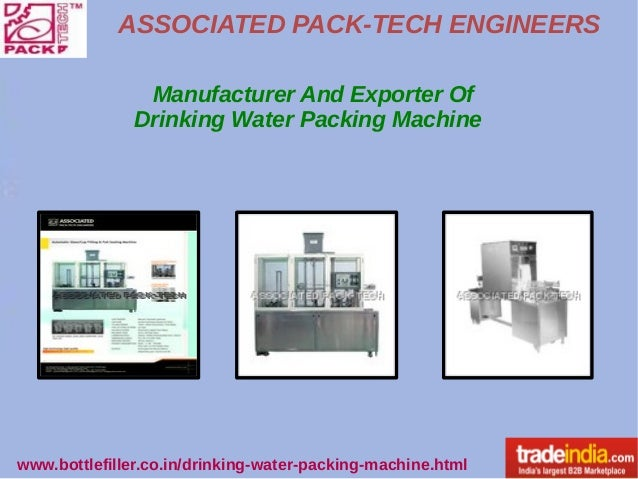ASSOCIATED PACK-TECH ENGINEERS www.bottlefiller.co.in/drinking-water-packing-machine.html Manufacturer And Exporter Of Dri...