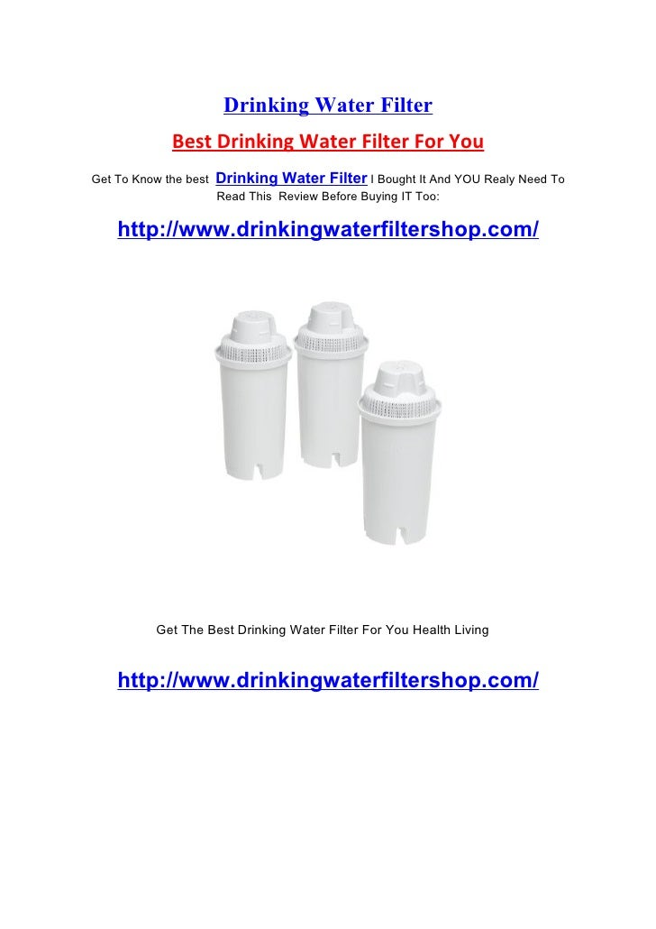 Drinking Water Filter              Best Drinking Water Filter For You Get To Know the best   Drinking Water Filter I Bough...
