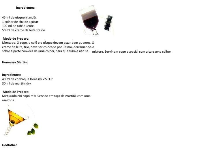 Ingredientes:<br />45 ml de uísque irlandês1 colher de chá de açúcar 100 ml de café quente50 ml de creme de leite fresco ...
