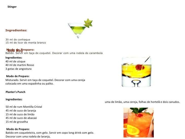 Stinger<br />Ingredientes:<br />30 ml de conhaque 15 ml de licor de menta branco Modo de Preparo:Batido. Servir em taça d...