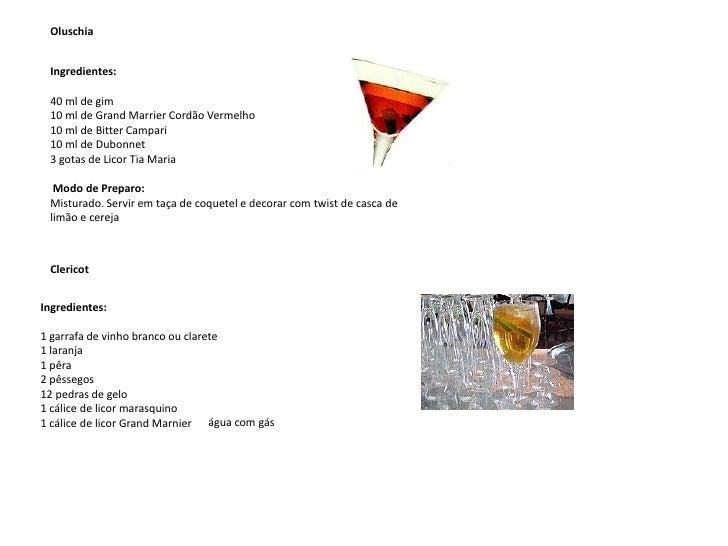 Oluschia<br />Ingredientes:<br />40 ml de gim 10 ml de Grand Marrier Cordão Vermelho 10 ml de Bitter Campari 10 ml de Dubo...
