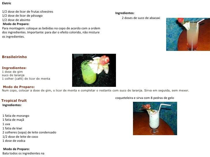 Eletric<br />1/2 dose de licor de frutas silvestres1/2 dose de licor de pêssego 1/2 dose de absinto Modo de Preparo:Para...
