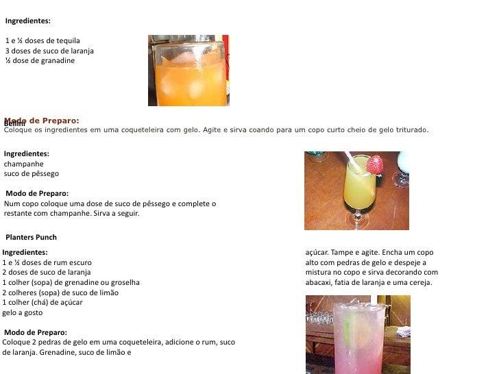 Ingredientes:<br />1 e ½ doses de tequila 3 doses de suco de laranja ½ dose de granadine<br />Modo de Preparo:Coloque os i...